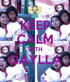 Poster: KEEP CALM WITH QAYLLA