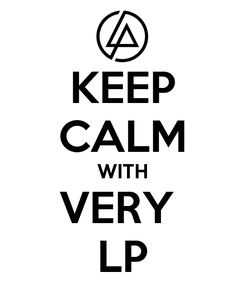 Poster: KEEP CALM WITH VERY  LP