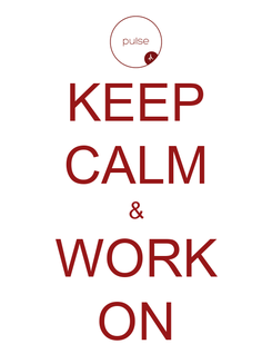 Poster: KEEP CALM & WORK ON
