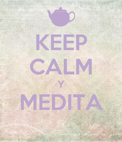 Poster: KEEP CALM Y MEDITA