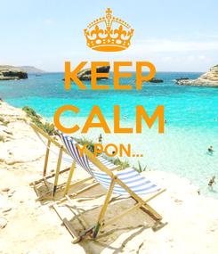 Poster: KEEP CALM Y PON...