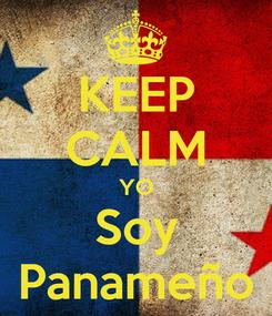Poster: KEEP CALM YO Soy Panameño