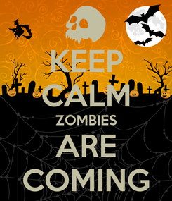 Poster: KEEP CALM ZOMBIES ARE COMING