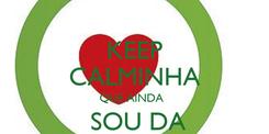 Poster: KEEP CALMINHA QUE AINDA    SOU DA BRANDOA