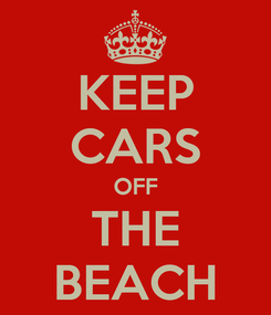 Poster: KEEP CARS OFF THE BEACH