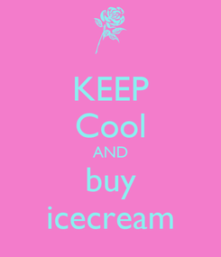 Poster: KEEP Cool AND buy icecream