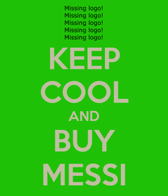 Poster: KEEP COOL AND BUY MESSI
