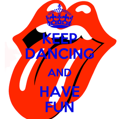 Poster: KEEP DANCING AND HAVE FUN