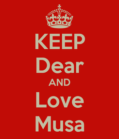 Poster: KEEP Dear AND Love Musa