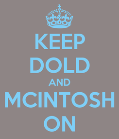Poster: KEEP DOLD AND MCINTOSH ON
