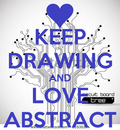 Poster: KEEP DRAWING AND LOVE ABSTRACT