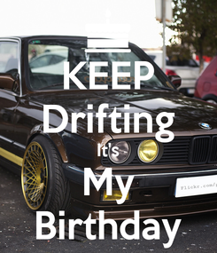 Poster: KEEP Drifting It's My Birthday