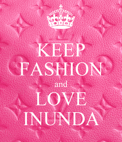 Poster: KEEP FASHION and LOVE INUNDA