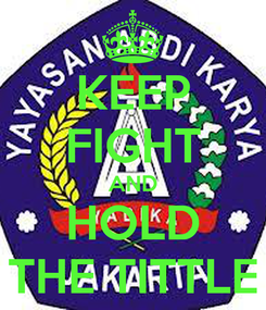 Poster: KEEP FIGHT AND HOLD THE TITTLE