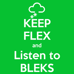 Poster: KEEP FLEX and Listen to BLEKS