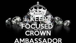 Poster: KEEP FOCUSED  AND GO CROWN AMBASSADOR