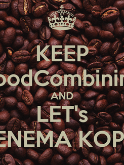 Poster: KEEP FoodCombining AND LET's ENEMA KOPI