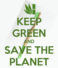 Poster: KEEP GREEN AND SAVE THE PLANET