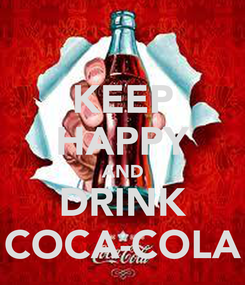 Poster: KEEP HAPPY AND DRINK COCA-COLA