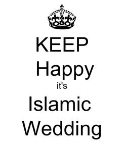 Poster: KEEP  Happy it's Islamic  Wedding
