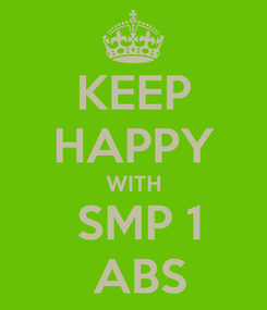 Poster: KEEP HAPPY WITH  SMP 1  ABS