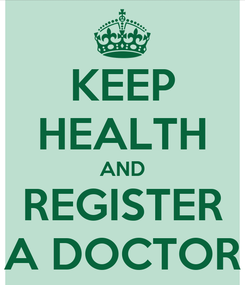Poster: KEEP HEALTH AND REGISTER A DOCTOR