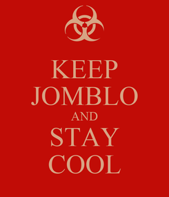 Poster: KEEP JOMBLO AND STAY COOL