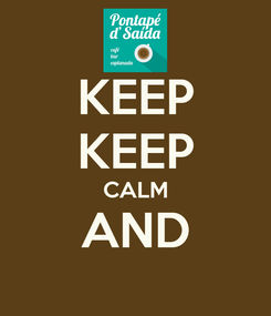 Poster: KEEP KEEP CALM AND