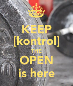 Poster: KEEP [kontrol] THE OPEN is here