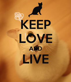 Poster: KEEP LOVE AND LIVE