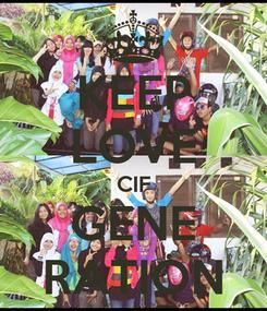 Poster: KEEP LOVE CIF GENE RATION