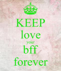 Poster: KEEP love your bff forever