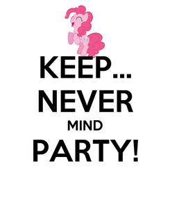 Poster: KEEP... NEVER MIND PARTY!