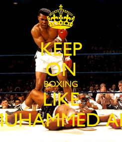 Poster: KEEP ON BOXING LIKE MUHAMMED ALI
