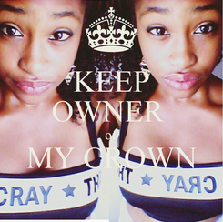 Poster: KEEP OWNER  of MY CROWN
