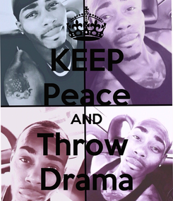 Poster: KEEP Peace AND Throw  Drama