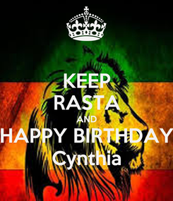 Poster: KEEP RASTA AND HAPPY BIRTHDAY Cynthia