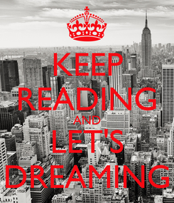 Poster: KEEP READING AND LET'S DREAMING
