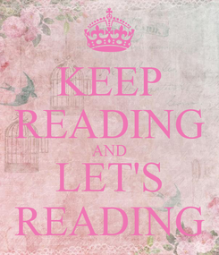Poster: KEEP READING AND LET'S READING
