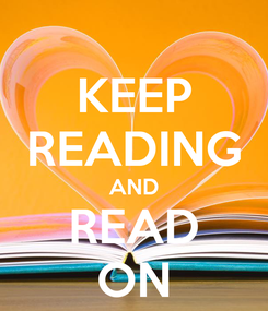 Poster: KEEP READING AND READ ON