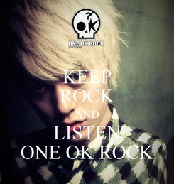 Poster: KEEP ROCK AND LISTEN ONE OK ROCK