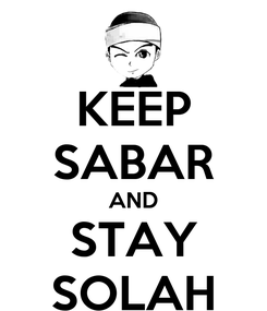 Poster: KEEP SABAR AND STAY SOLAH