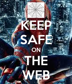 Poster: KEEP SAFE ON THE WEB