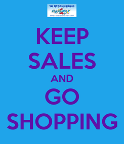 Poster: KEEP SALES AND GO SHOPPING
