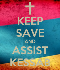 Poster: KEEP SAVE AND ASSIST KESSAB