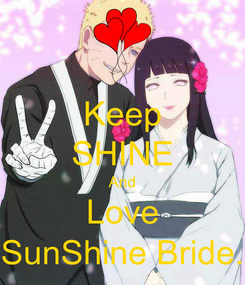 Poster: Keep SHINE And Love SunShine Bride.