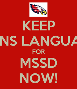 Poster: KEEP SIGNS LANGUAGE FOR MSSD NOW!