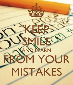 Poster: KEEP SMILE AND LEARN FROM YOUR MISTAKES