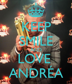 Poster: KEEP SMILE AND LOVE  ANDRÉA