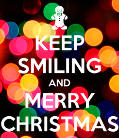 Poster: KEEP SMILING AND MERRY CHRISTMAS